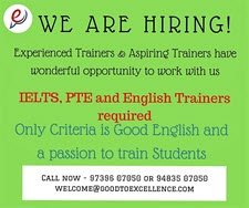 ielts, pte, toefl, english, we are hiring, trainer, job, good to excellence