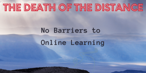 Read more about the article Online Learning: The Death of the distance