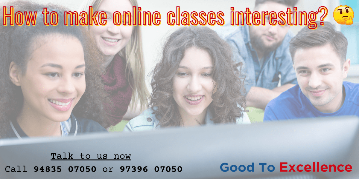 How to make online classes interesting