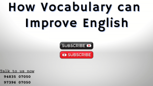 Read more about the article How Vocabulary can Improve English