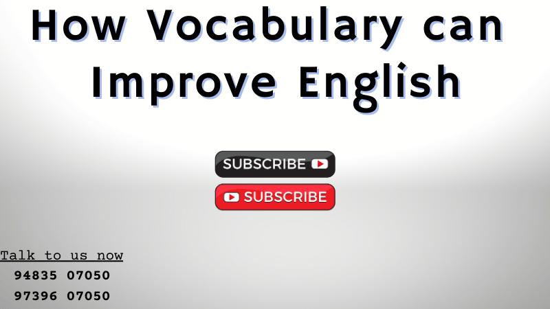 How Vocabulary can Improve English